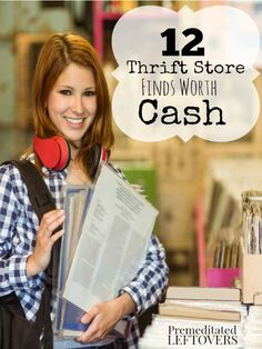 12 Thrift Store Items Worth Cash- Many thrift stores have gold mines on their shelves just waiting to be found. Keep an eye out for these 12 valuable items.