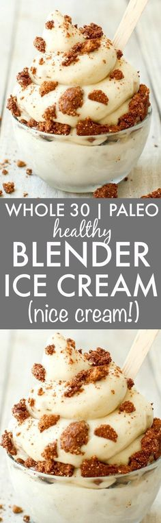 Clean Eating Blender Ice Cream (Whole Paleo, V, GF)- friendly fruit based nice cream made in a blender- NO cream or butter and completely dairy free and sugar free! {vegan, gluten free, pa (Whole 30 Recipes) Low Carb Dessert, Paleo Dessert, Vegan Desserts, Dessert Recipes, Weight Watcher Desserts, Paleo Ice Cream, Ice Cream Recipes, Paleo Recipes, Whole Food Recipes