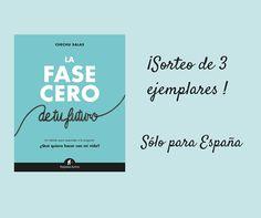 ¡Participa en nuestro SORTEO y gana un ejemplar de 'LA FASE CERO DE TU FUTURO' de Chechu Salas! Pageants, Prize Draw, Life