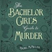 The Bachelor Girl's Guide to Murder sounds like ALL SORTS OF AWESOME http://reviews.libraryjournal.com/2016/04/books/genre-fiction/christian-fiction/the-bachelor-girls-guide-to-murder-by-rachel-mcmillan-lj-review/ #bookrec #crime
