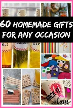 60 Easy Homemade Gifts for ANY Occasion! ~ RockItLikeAMom.com >>http://rockitlikeamom.com/60-easy-homemade-gifts-for-any-occasion/