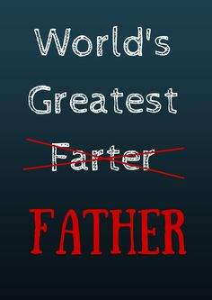 Funny Father's Day Printable ~ Happy Farter Day Happy Fathers Day Friend, Funny Fathers Day, Fathers Day Gifts, Fathers Day Wallpapers, Father's Day Printable, Man Of The House, Great Father, Birthday Cards For Men, Recipe For Mom