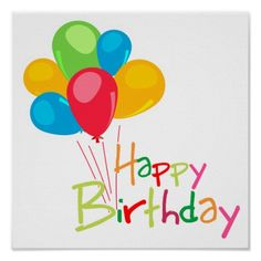 happy_birthday_poster-rc42108813b6a4f18a0f502799399ab81_wvk_8byvr_512.jpg 512×512 pixels
