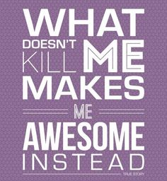 Keep going. Be awesome.