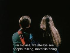 """In movies, we always see people talking, never listening."" - Jean-Pierre Leaud and Juliet Berto in Jean-Luc Godard's ""Le Gai Savoir"" aka ""Joy of Learning"", 1969."