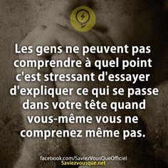 C'est même plus que stressant. Some Quotes, Words Quotes, Best Quotes, Funny Quotes, Sayings, The Words, Cool Words, French Quotes, Positive Attitude