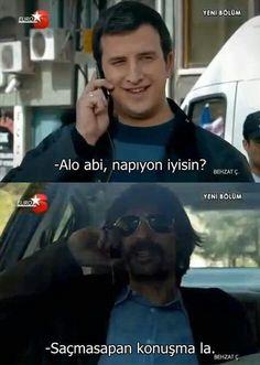 Saçmasapan konuşma la :) Behzat Ç.