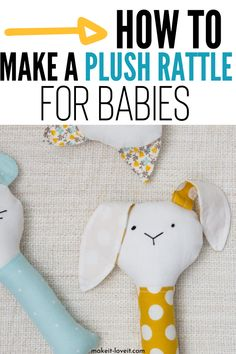 Learn how to sew a plush rattle for your little baby. An easy DIY craft that is fun, cuddly, and a tender rattle for your baby to play with. A simple sewing craft for your little one or even someone expecting. Baby Sewing Projects, Sewing Projects For Beginners, Sewing Crafts, Diy Beauty Projects, Diy Craft Projects, Diy For Kids, Crafts For Kids, Diy Kids Furniture, Plush Craft