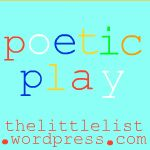 preparing for poetic play | the little list    This is a series of posts to enrich a child's life with poetry