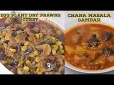 Simple chana masala samber and Dry prawns Brinjal curry Brinjal Recipes Indian, Indian Food Recipes, Indian Foods, Ethnic Recipes, Masala Curry, Chana Masala, Prawn, Pot Roast, Beef