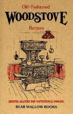 woodstove recipes - this looks old.