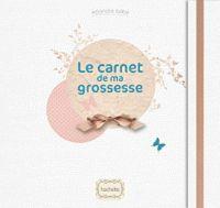 Catherine Saunier-Talec - Le carnet de ma grossesse.