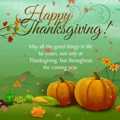 We got you Happy Thanksgiving Wishes Greetings to send