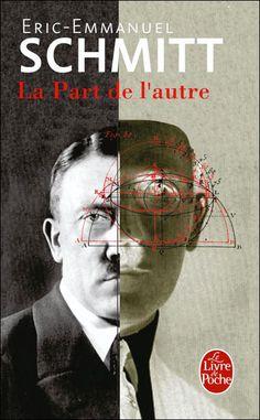 Book La part de l'autre Pierre Emmanuel Shimdt Portrait double d'Hitler