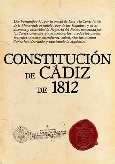 La Constitución de Cádiz, aprobada el 19 de marzo de 1812, es la primera constitución española propiamente dicha, ejemplo de constitución liberal española. La soberanía pasaba ahora a la Nación