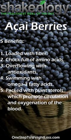 The Shakeology Nutrition Facts gets more interesting when you really know the Shakeology ingredients! The Açai Berries are extremely good for you! #ShakeologySuperfoods