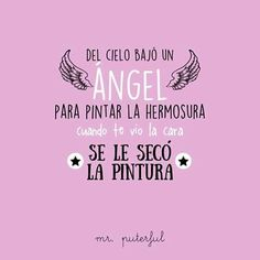 Cool Phrases, Funny Phrases, Funny Quotes, Motivational Phrases, Inspirational Quotes, Spanish Jokes, Spanish Vocabulary, Mr Wonderful, Lettering