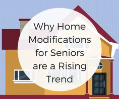 Why Home Modifications for Seniors are a Rising Trend