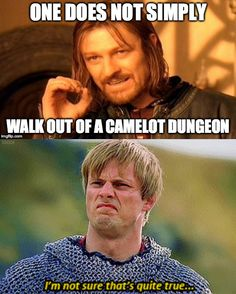 I made a Merlin meme. LOL One does not simply walk out of a camelot dungeon...