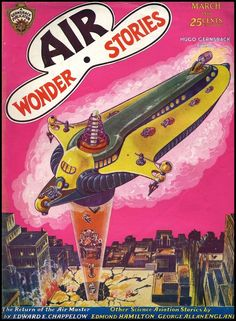 """Air Wonder Stories"" March 1930 Hugo Gernsback editor Science fiction pulp series, precursor to the ""Wonder Stories"" series."