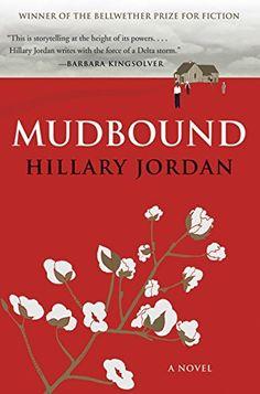 Mudbound: Hillary Jordan: 9781554681938: Books - Amazon.ca