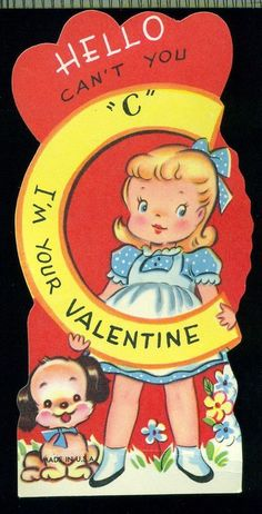 """Vintage Valentine with a big letter """"C"""" standing for the word """"see."""""""