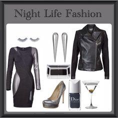 Night Life Fashion.