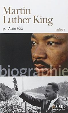 Martin Luther King de Alain Foix http://www.amazon.fr/dp/2070445089/ref=cm_sw_r_pi_dp_G8Xqvb0VZ3155