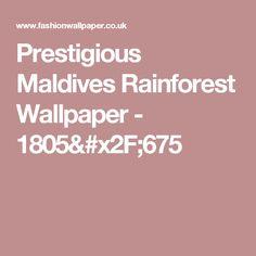 Prestigious Maldives Rainforest Wallpaper - 1805/675