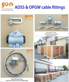 OPGW & ADSS fiber cable fitting. Fiber Optic Cable