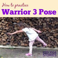 How to practice Warrior 3 Pose with Kids | Kids Yoga Stories