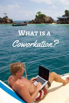 Want to travel somewhere new, but can't stop working? Need inspiration or want to network with entrepreneurs from all over the world? If so a Coworkation is exactly what you need. Read more to find out what a Coworkation is and how you can get take one! |Coworkation, Digital Nomads, Location Independence