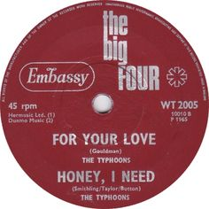 The Big Four (For Your Love / Honey, I Need) - The Typhoons (WT2005) Mar '65