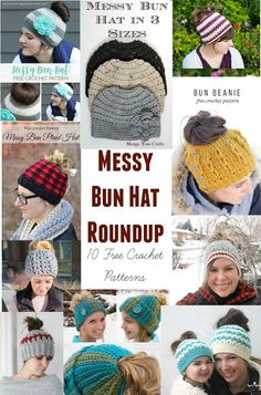 ac801db794c Has the messy bun hat craze reached you yet   -) I have created this  collection of my 10 favorite messy bun crochet hat patterns for every.