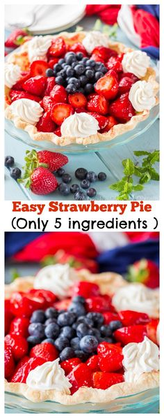 This Easy Strawberry Pie is perfect for summer parties and only has only 10 minutes of prep time! The flakey crust combined with juicy glazed strawberries make this a perfect make ahead treat! Plus you can make it red, white and blue for a festive touch!