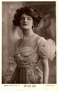 Lily Elsie - Edwardian. Beautiful pictures