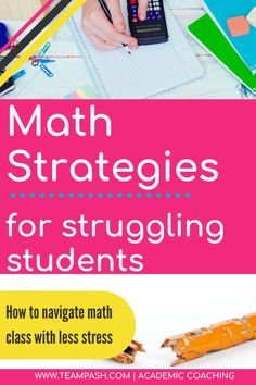 How can parents help their children if they struggle in math? Math struggles can lead to anxiety for students and lack of confidence. Join academic coach, Marni Pasch in a discussion about helping teens who struggle in math classes. School Planner, School Schedule, School Tips, School Hacks, Find A Tutor, College Search, School Motivation, Study Motivation, Math Courses