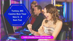 Tunica Casino Bus Trip Departing From Tulsa OK, with Pick Ups along I-40. $165 Per Person with Double Occ or $200 Single Rate.  Call Julie at 918-857-0946 to reserve your spot or visit website for more details  http://juliesdoubledowntravel.com