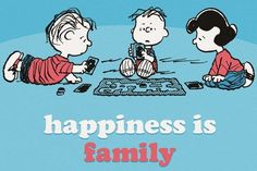 """""""Happiness is family"""" quote via www.Facebook.com/Snoopy"""
