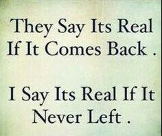 It's real if it never left.