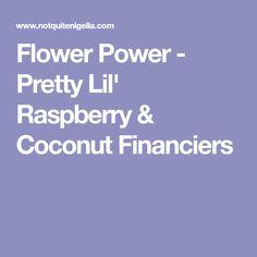 Flower Power - Pretty Lil' Raspberry & Coconut Financiers
