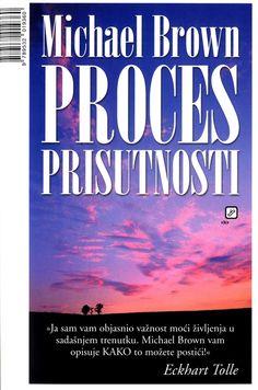 Michael Brown Proces Prisutnosti PDF E-Knjiga Download - Besplatne Knjige