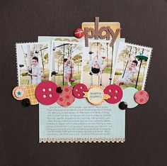 Love the cluster of photos and the mix of circle papers with buttons.