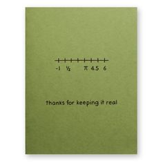Thanks for Keeping it Real Numbers Thank You Card - Math Grad Math Major Math Minor- Mothers Fathers Family - Nerd Geek Science Engineer Science Valentines, Nerdy Valentines, Birthday Card Puns, Friend Birthday Gifts, Birthday Ideas, Christmas Card For Girlfriend, Math Major, Teacher Thank You Cards, Math Puns
