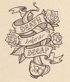 Death Before Decaf design