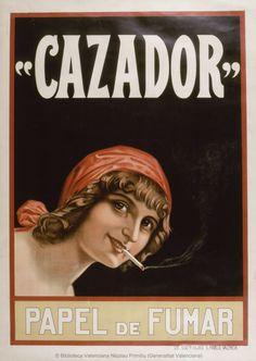 """Anónimo. (S. XX)     """"Cazador"""" [Material gráfico] : Papel de fumar. — Valencia : Lit. Sucra. Hijas de San Pablo, [ca. 1920]    1 lám. (cartel) : col. ; 105 x 74'5 cm    Año de publicación tomado de La publicidad en 2000 carteles / Jordi y Arnau Carulla Vintage Advertisements, Vintage Ads, Uber Travel, Vintage Cigarette Ads, Poster Ads, The New Yorker, Vintage Travel Posters, Pretty Pictures, Valencia"""