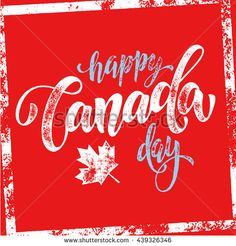 Canada flag vector illustration greeting card with hand drawn calligraphy lettering. Canada Maple leaf on red background wallpaper. Canada Day Images, Posters Canada, Happy Canada Day, Flag Vector, Red Background, Illustration, How To Draw Hands, Hand Drawn, Greeting Card