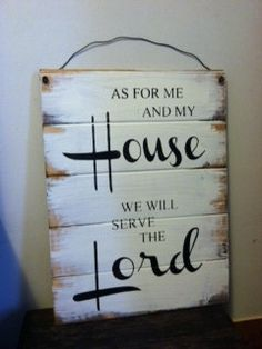 "As for me and my house we will serve the Lord 24""w x171/2"" hand-painted wood sign on Etsy, $37.00"