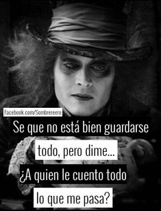 Stupid Love, Sad Love, Mad Hatter Quotes, Sad Quotes, Life Quotes, I Hate My Life, Quotes En Espanol, Fake Friends, Spanish Quotes