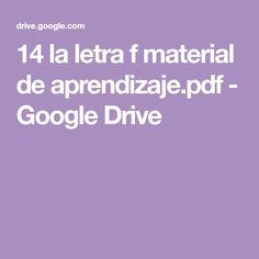 14 la letra f material de aprendizaje.pdf - Google Drive Google Drive, Homeschooling, Reading Comprehension, Comprehension Activities, Letter F, Homeschool
